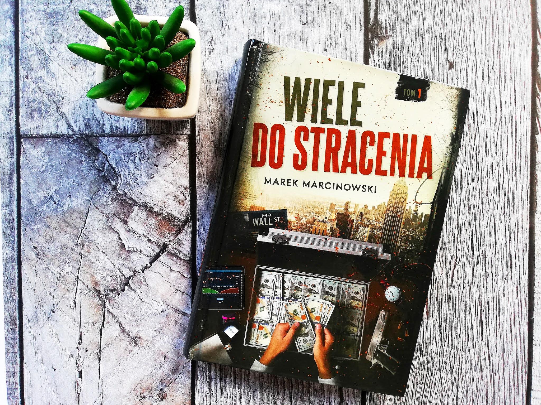 """""""WIELE DO STRACENIA"""" MAREK MARCINOWSKI"""