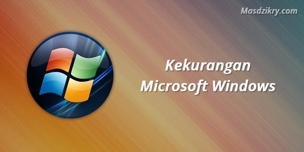 Kekurangan Microsoft Windows