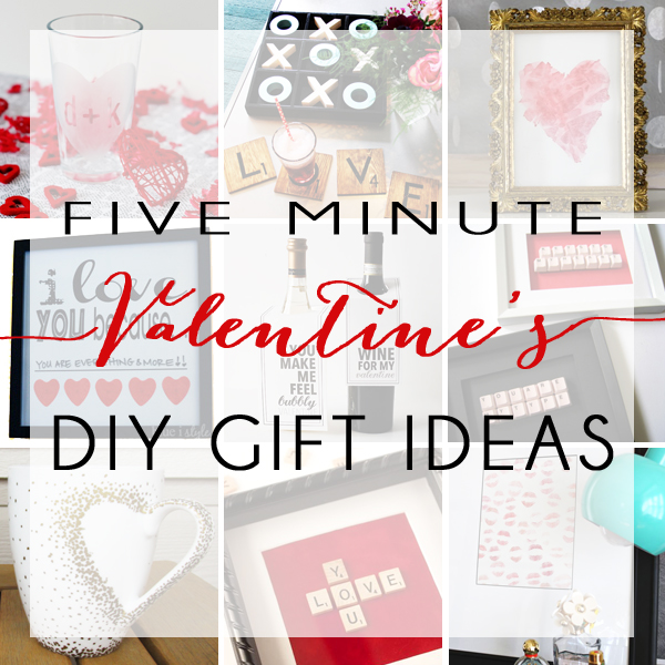 DIY Valentine's Gift Ideas