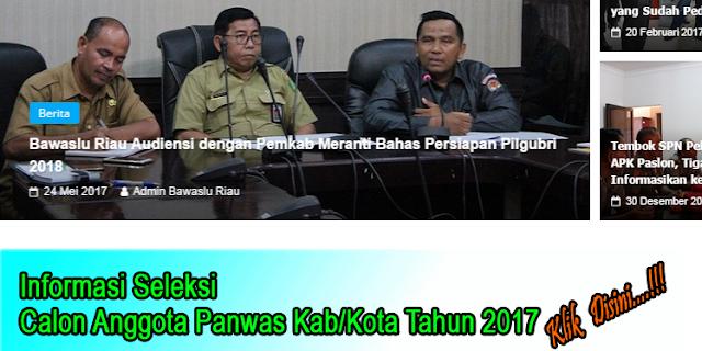 Bawaslu Riau Rilis Pengumuman Seleksi Calon Panwas Se-Riau 2017