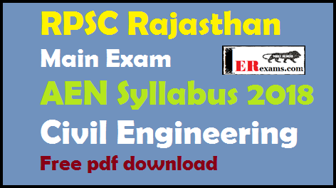 RPSC Main Exam AEN Syllabus 2018 Civil Engineering Free pdf download