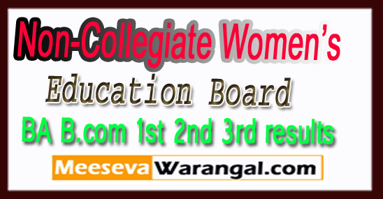 NCWEB Non-Collegiate Women's Education Board B.Com BA 2nd -1st-3rd Year Results 2018