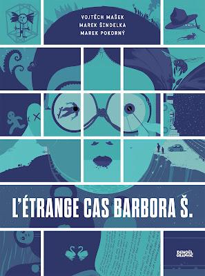 L'étrange cas Barbora Š aux éditions Denoël