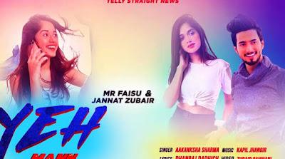 Yeh Mann Lyrics and video - Jannat Zubair | Aakanksha Sharma