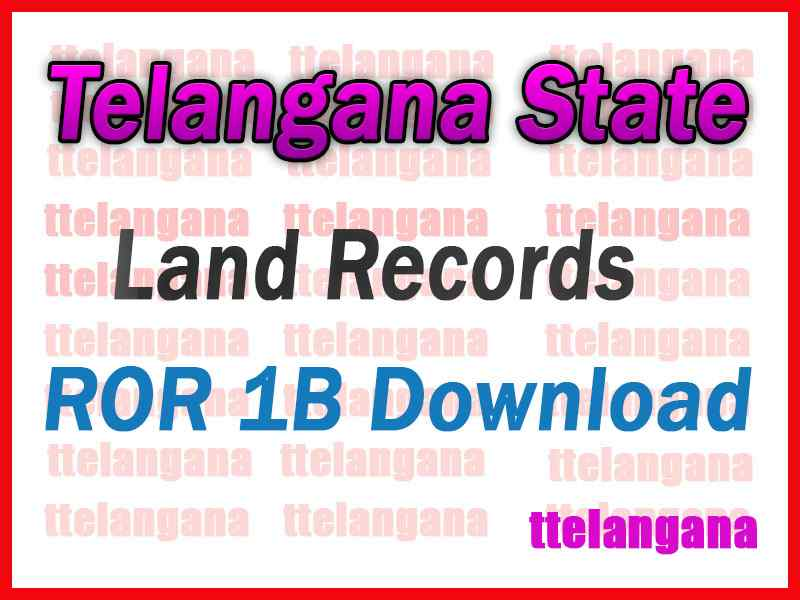 Telangana TS ROR 1B Free Download TS Land Records ROR Download
