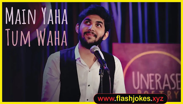 Main Yaha Tum Waha | Yahya Bootwala Poetry