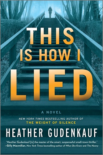 This Is How I Lied by Heather Gudenkauf pdf