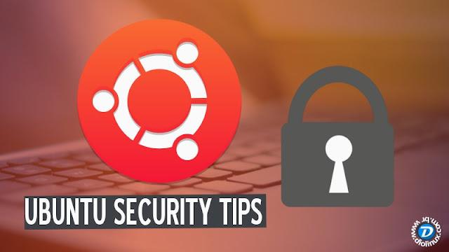 Dicas de segurança para o Ubuntu