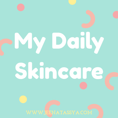 Daily Skincare Night Routine Versi Mommy Blogger