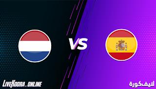 مشاهدة مباراة هولندا واسبانيا بث مباشر بتاريخ 11-11-2020 في مباراة ودية