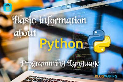Basic Information About Python Programming Language