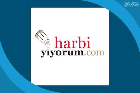 Harbi Yiyorum Podcast