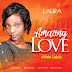 DOWNLOAD Music: Laura Songz - Amazing Love