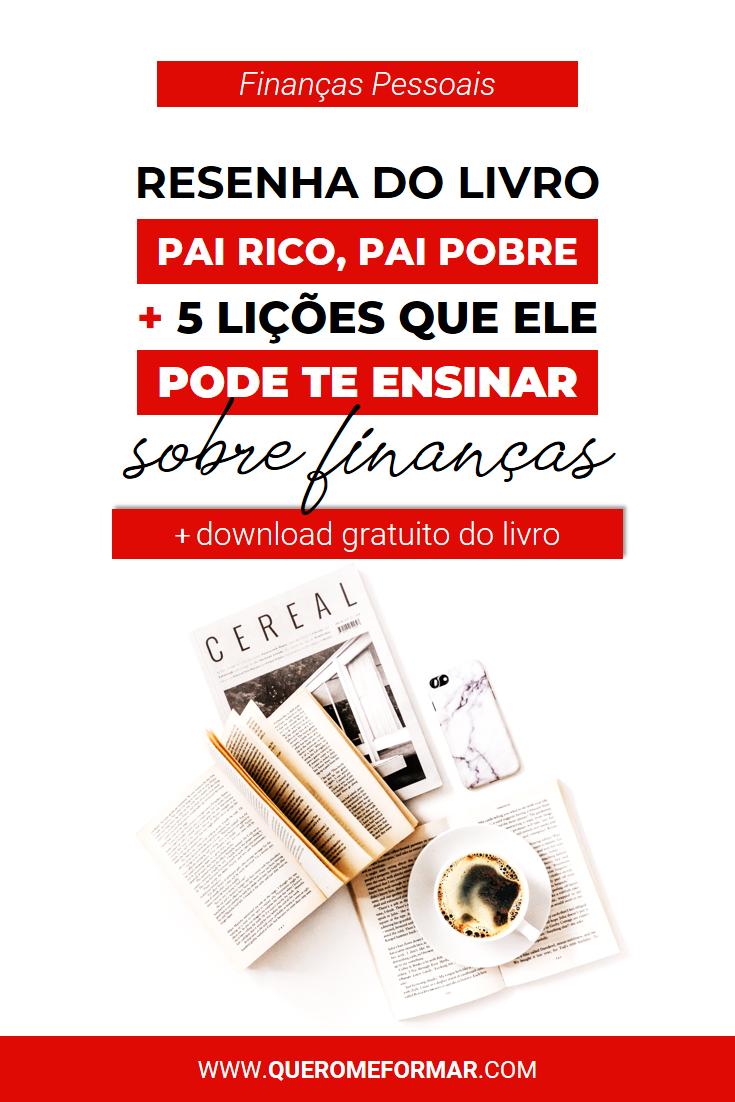 Por que Você Deveria Ler o Livro Pai Rico, Pai Pobre? 10 Lições Que Você Pode Aprender + Download do Livro GRÁTIS