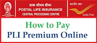Pay PLI (Postal Life Insurance ) Premium Online