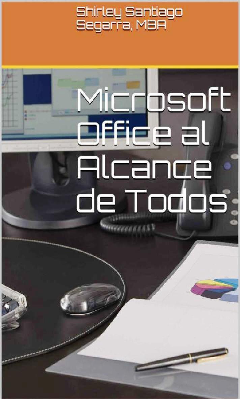Microsoft Office al alcance de todos – Shirley Santiago
