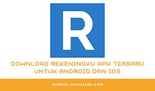 Download Rekeningku Apk Terbaru Untuk Android dan IOS