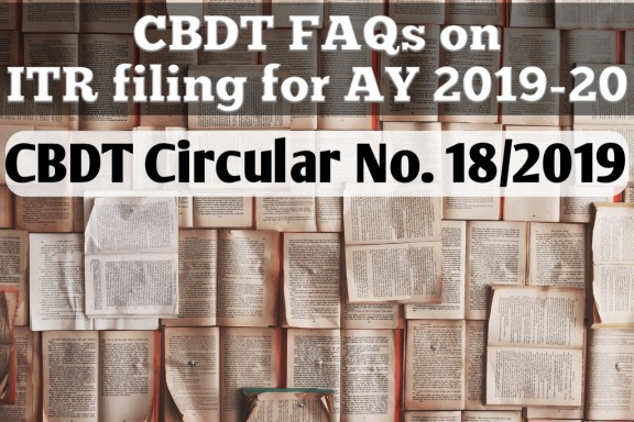 CBDT Circular Clarifying Questions on ITR Filing