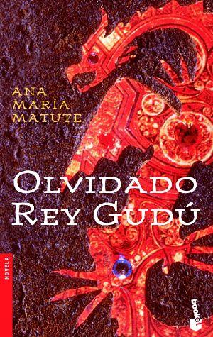 Olvidado rey Gudú, de Ana María Matute