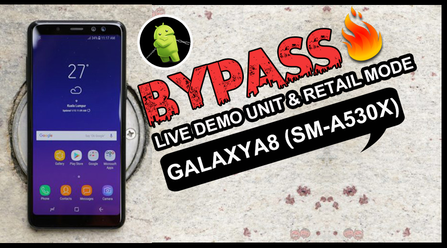How to Remove Live Demo unit / Retail Mode in Galaxy A8 2018