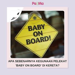 Kegunaan pelekat Baby on Board
