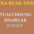 HNA RUAK THAR - TUALCHHUNG HNARUAK 30 POST