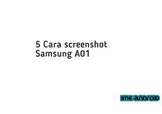 Cara screenshot Samsung A01