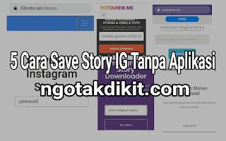 5 Cara Save Story IG Tanpa Aplikasi
