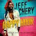 "Jeff Chery - ""Happy Hour"""