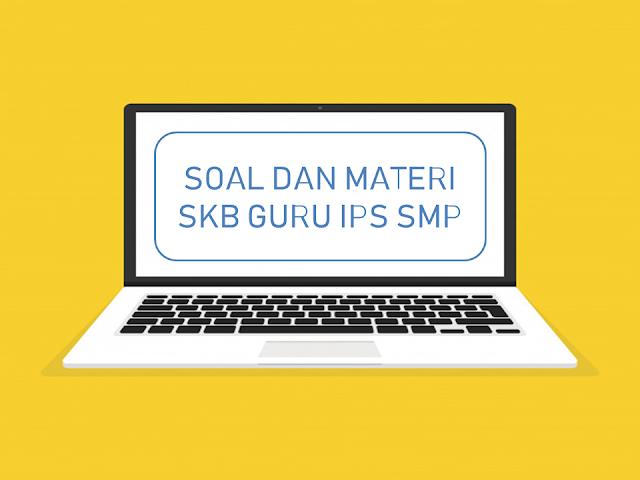 SOAL SKB GURU IPS SMP