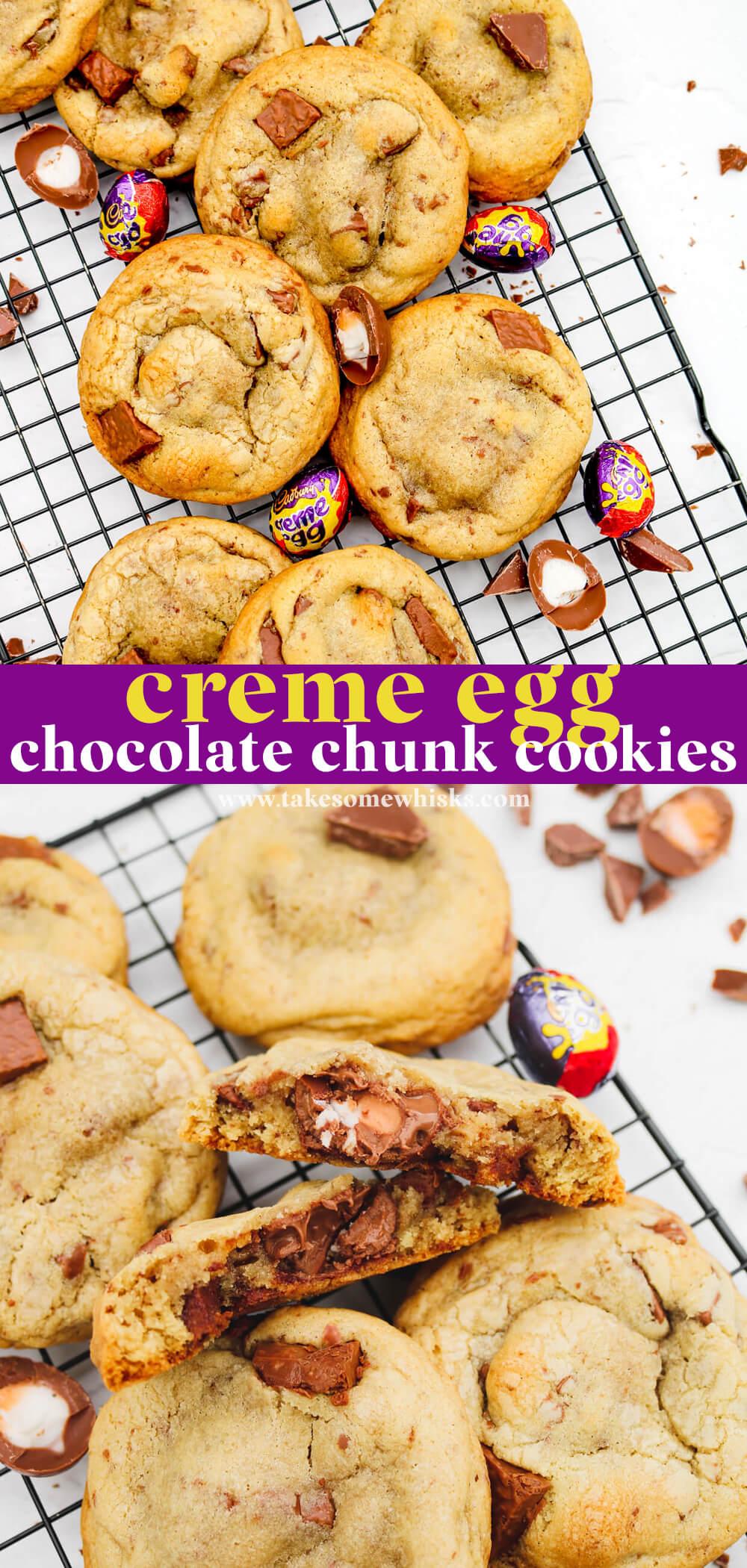 Creme Egg Chocolate Chunk Cookies   Take Some Whisks