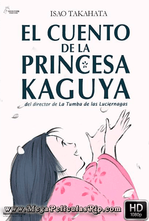 El Cuento De La Princesa Kaguya [1080p] [Latino-Japones] [MEGA]