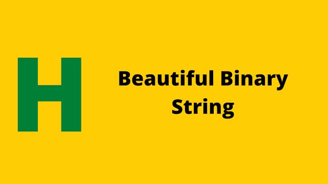 Hackerrank Beautiful Binary String problem solution