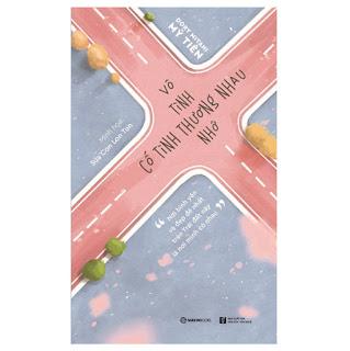 Vô Tình Thương Nhớ, Cố Tình Thương Nhau ebook PDF-EPUB-AWZ3-PRC-MOBI