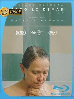 Todo lo demás (2016) HD [1080P] Latino [Google Drive] Panchirulo