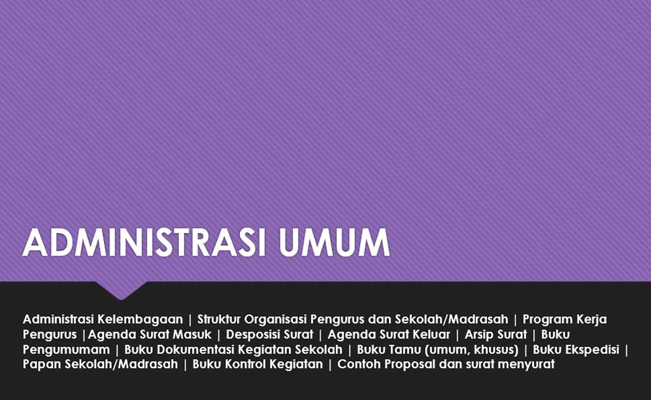Contoh Lengkap Administrasi Umum Sekolah / Madrasah