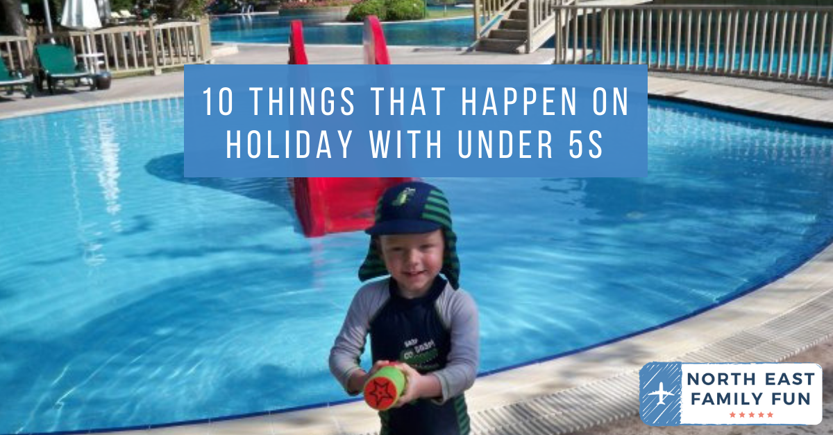 10 things that happen on holiday with under 5s