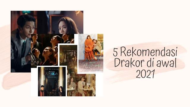5 Rekomendasi Drakor di awal 2021
