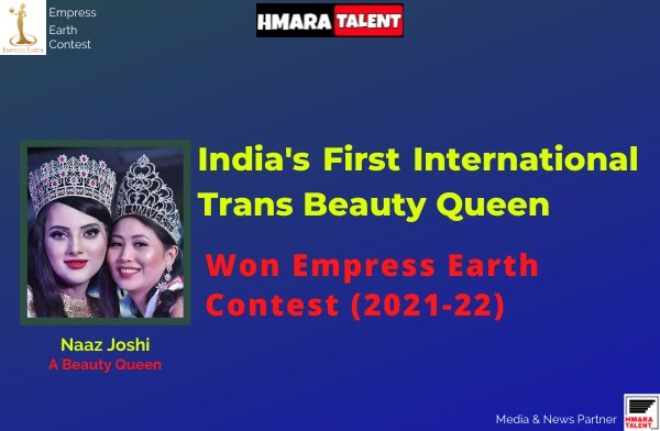Her name is Naaz Joshi, she is India's first transgender international beauty queen, a trans rights activist, and a motivational speaker.