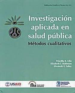 Investigación Aplicada en Salud Pública. Métodos Cualitativos