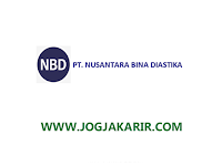 Lowongan Kerja Jogja di PT Nusantara Bina Diastika Maret 2021