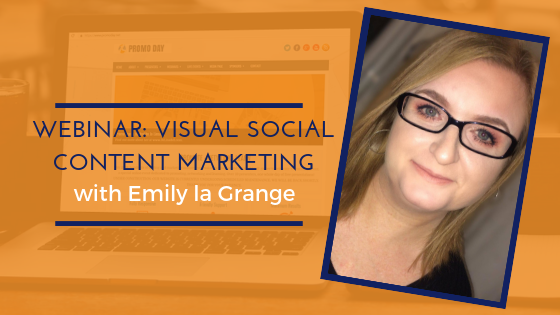 Visual Social Content Marketing  with Emily La Grange