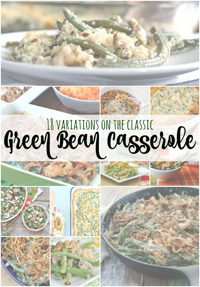 18 Variations on the Classic Green Bean Casserole