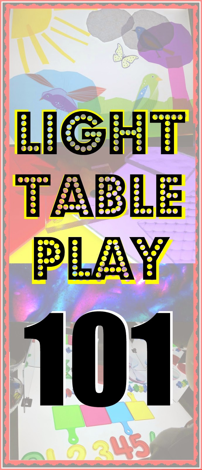 Light Table Play 101