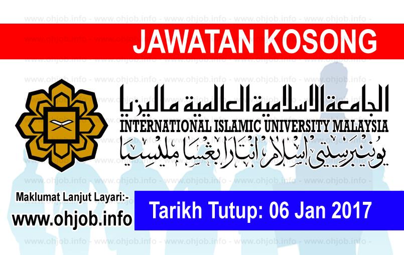Jawatan Kerja Kosong Universiti Islam Antarabangsa Malaysia (UIAM) logo www.ohjob.info januari 2017