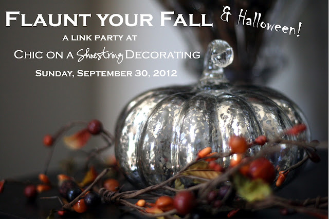 Flaunt your Fall link party at Chic on a Shoestring Decorating
