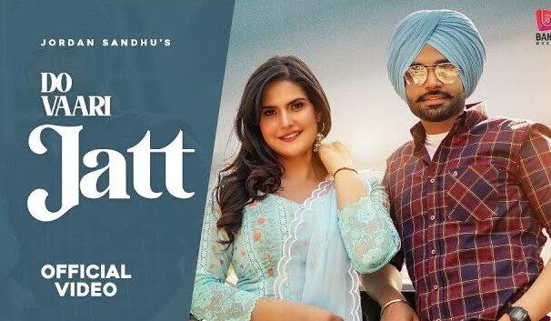दो वारी जट्ट Do Vaari Jatt Hindi Lyrics – Jordan Sandhu