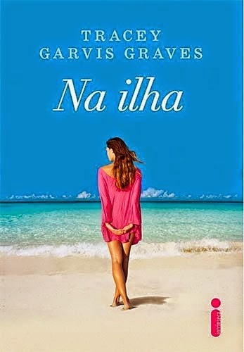 [Resenha] Na Ilha - Tracey Garvis Graves