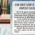 Um ano sem o nosso querido amigo Gilberto Ribeiro