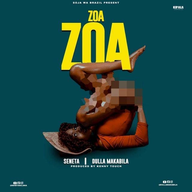 Seneta ft Dulla makabila - Zoa zoa